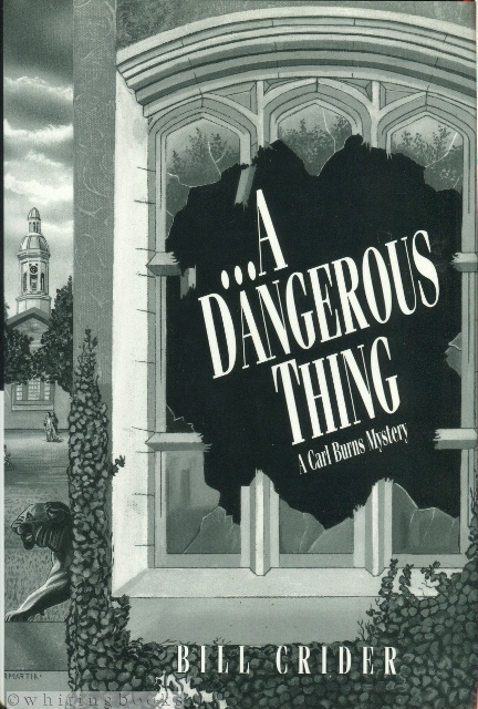 Image for A Dangerous Thing: A Carl Burns Mystery