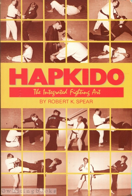 Image for Hapkido: The Integrated Fighting Art