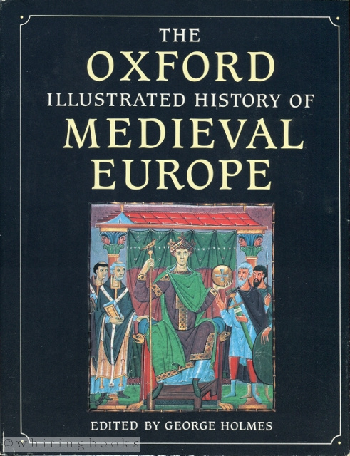 Image for The Oxford Illustrated History of Medieval Europe