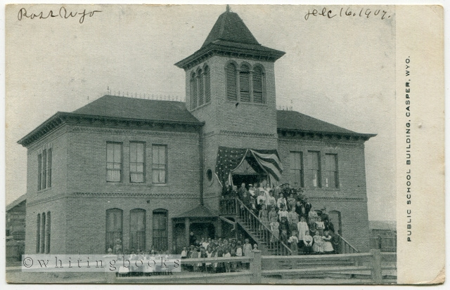 Image for Real Photo Post Card (RPPC) of the First Public School Building in Casper Wyoming (Central School) - Postmarked 1907