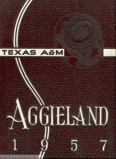 Image for Aggieland 1957, Texas A&M University Yearbook, Vol. 55 [Coach Bear Bryant and the Southwest Conference Championship Football Team]