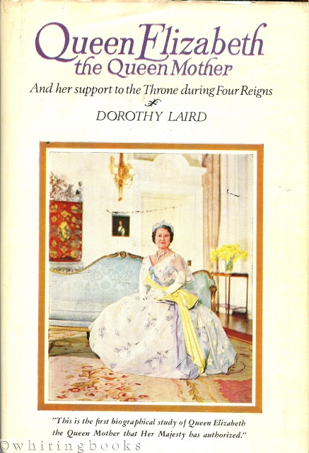 Image for Queen Elizabeth the Queen Mother and Her Support to the Throne During Four Reigns