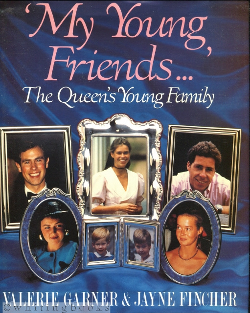 Image for My Young Friends: The Queen's Young Family