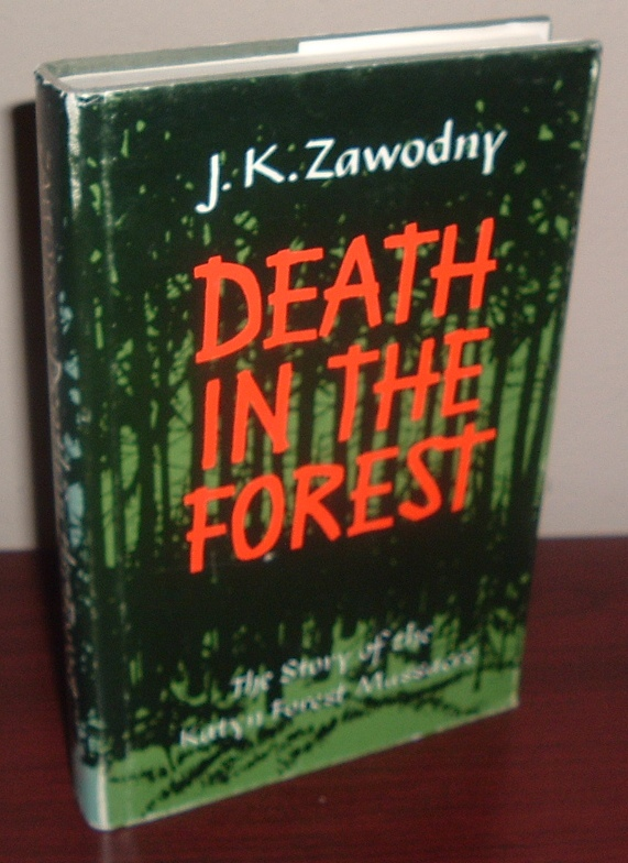 Image for Death in the Forest: The Story of the Katyn Forest Massacre