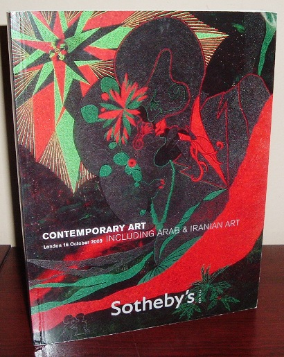 Image for Sotheby's Auction Catalog: Contemporary Art Including Arab and Iranian Art, London 16 October 2009