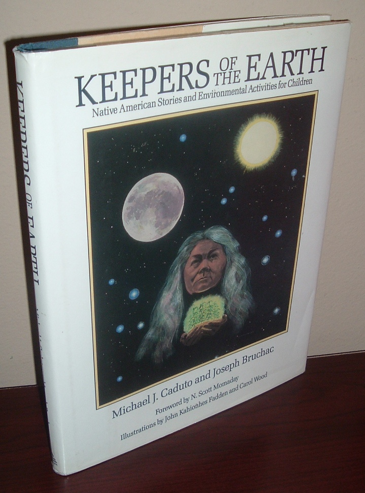 Image for Keepers of the Earth: Native American Stories and Environmental Activities for Children