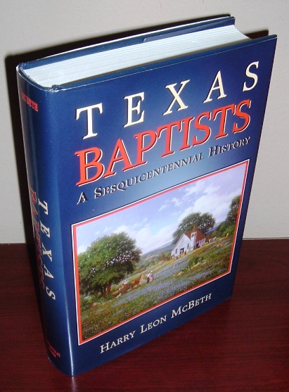 Image for Texas Baptists: A Sesquicentennial History