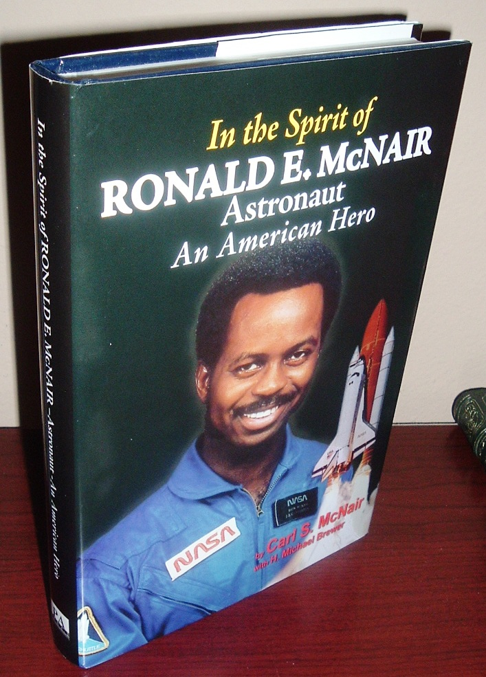Image for In the Spirit of Ronald E. McNair, Astronaut: An American Hero