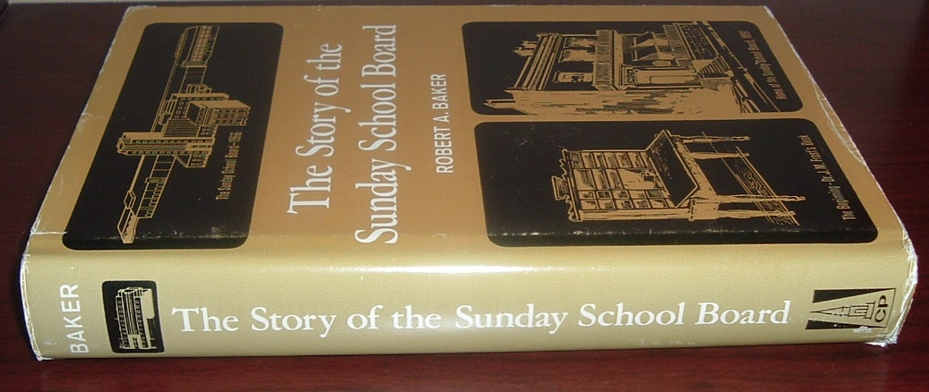 Image for The Story of the Sunday School Board