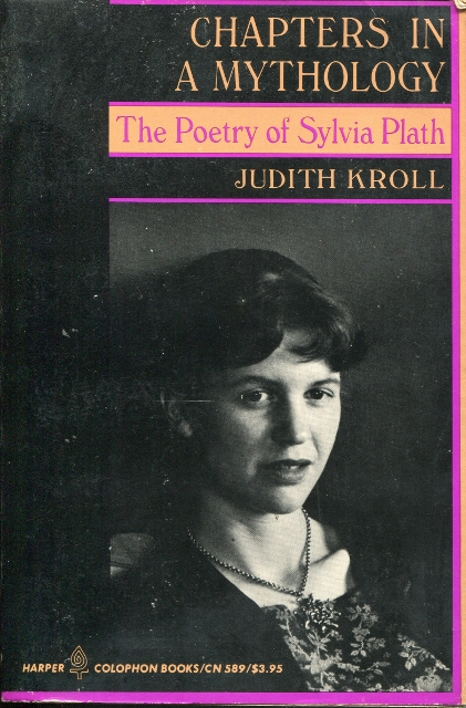 Image for Chapters in Mythology: The Poetry of Sylvia Plath
