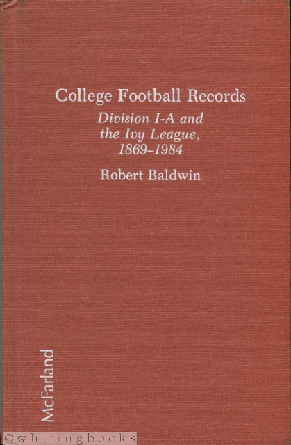 Image for College Football Records: Division I-A and the Ivy League, 1869-1984