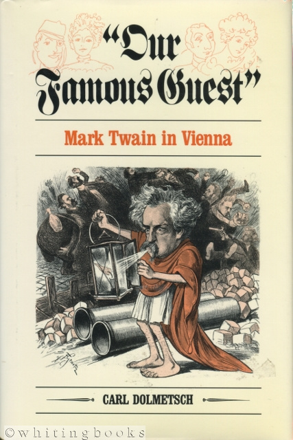 "Image for ""Our Famous Guest"" Mark Twain in Vienna"