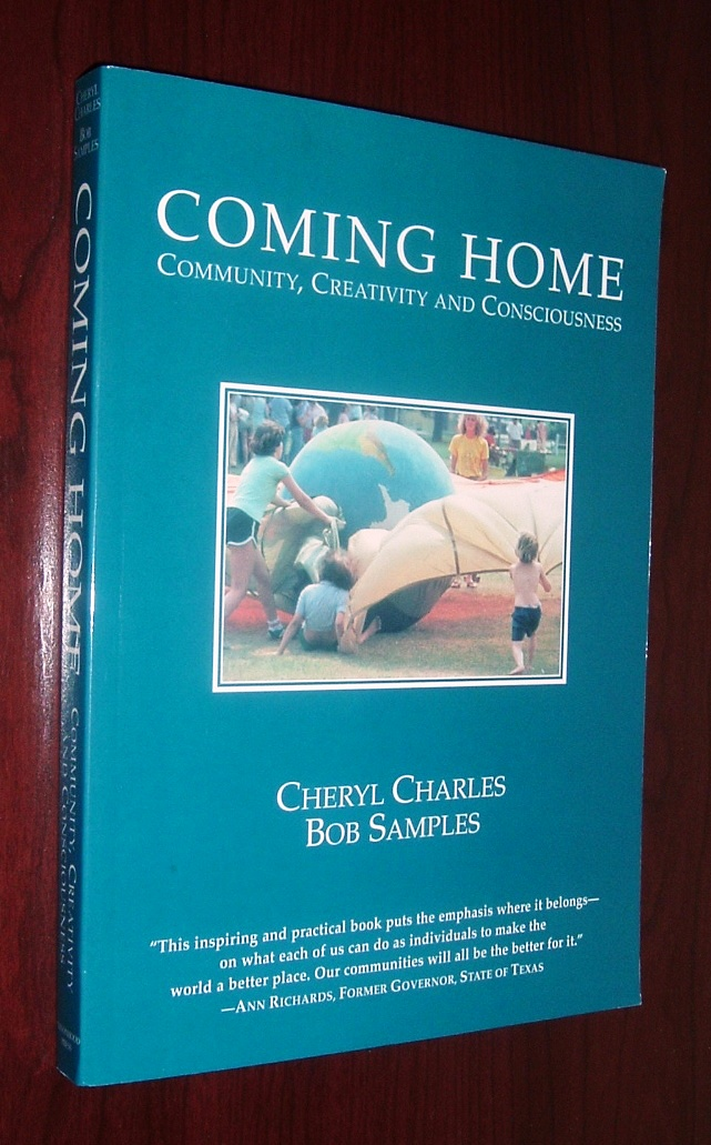 Image for Coming Home: Community, Creativity and Consciousness