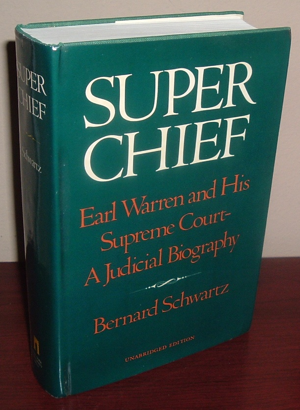 Image for Super Chief, Earl Warren and His Supreme Court: A Judicial Biography