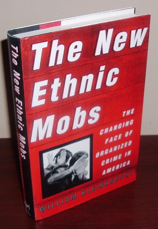 Image for The New Ethnic Mobs: The Changing Face of Organized Crime in America