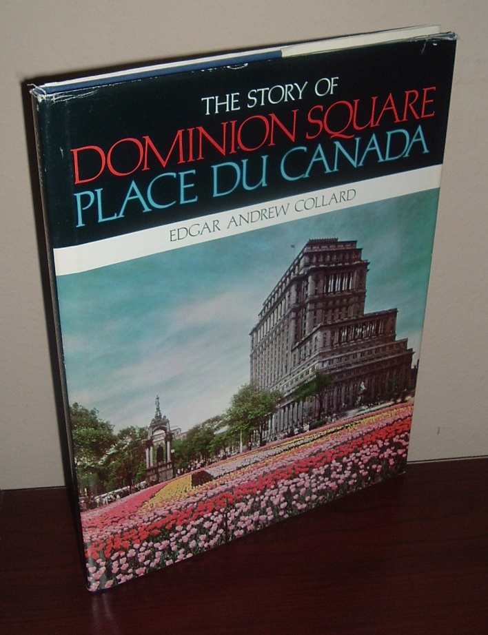 Image for The Story of Dominion Square Place Du Canada