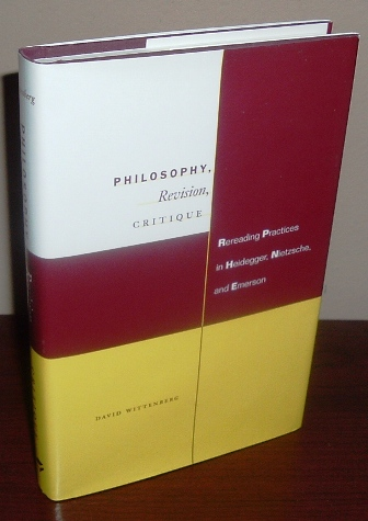 Image for Philosophy, Revision, Critique: Rereading Practices in Heidegger, Nietzsche, and Emerson
