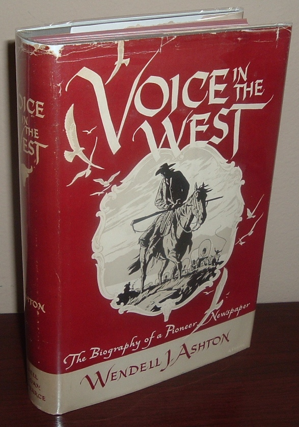 Image for Voices in the West: The Biography of a Pioneer Newspaper