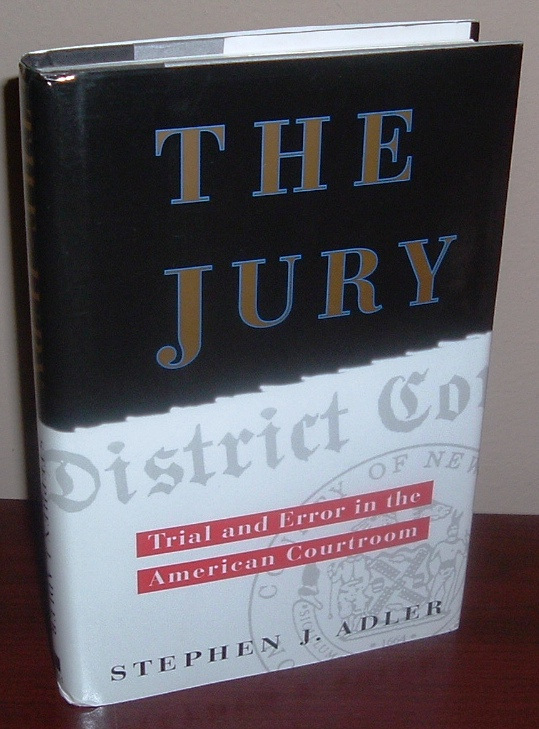 Image for Jury: Trial and Error in the American Courtroom