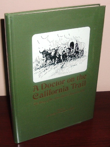 Image for A Doctor on the California Trail: The Diary of Dr John Hudson Wayman from Cambridge City, Indiana, to the Gold Fields in 1852