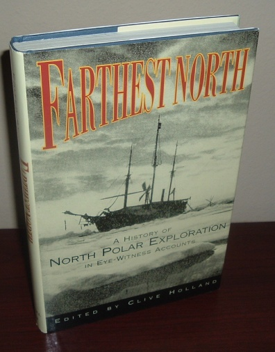 Image for Farthest North: The Quest for the North Pole