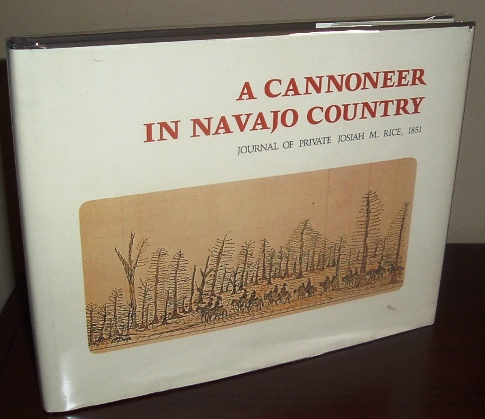 Image for A Cannoneer in Navajo Country: Journal of Private Josiah M. Rice, 1851
