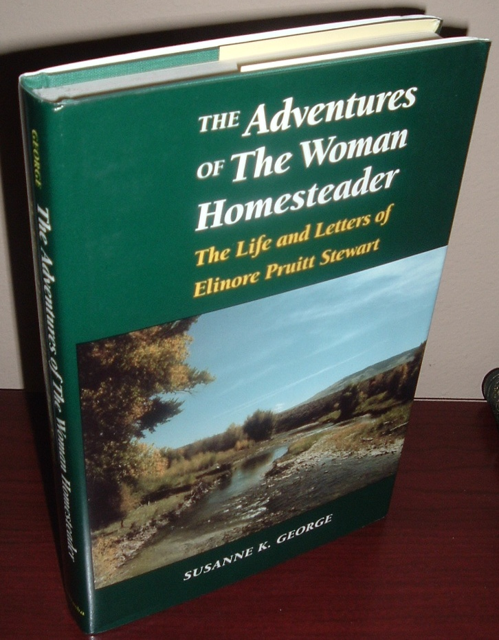 Image for The Adventures of the Woman Homesteader: The Life and Letters of Elinore Pruitt Stewart
