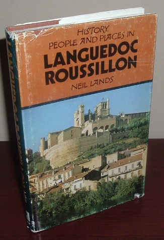 Image for History, People and Places in Languedoc-Roussillon