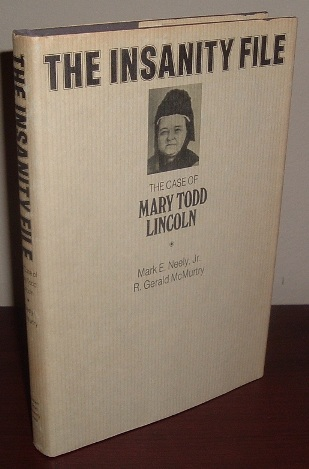 Image for The Insanity File: The Case of Mary Todd Lincoln