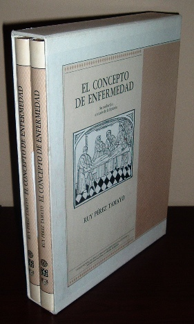 Image for El Concepto de Enfermedad: Su Evolución a Través de la Historia, Dos Tomos (The Concept of Illness: Its Evolution through History, Two Volumes)