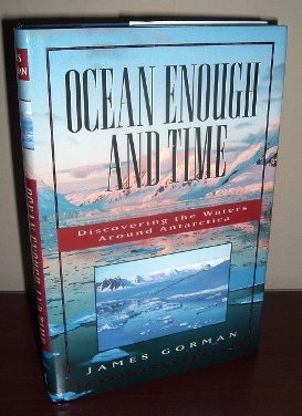 Image for Ocean Enough and Time: Discovering the Waters Around Antarctica