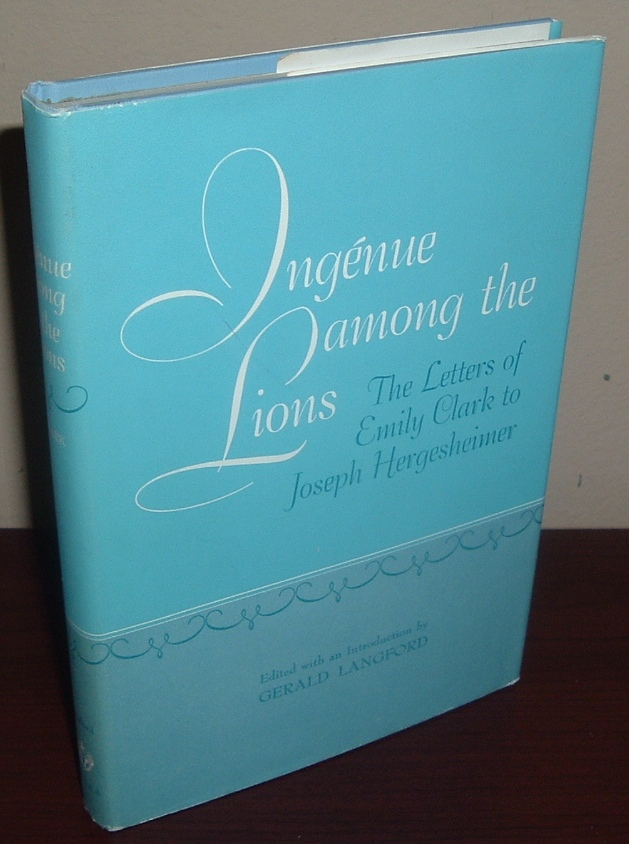 Image for Ingenue Among the Lions: The Letters of Emily Clark to Joseph Hergesheimer