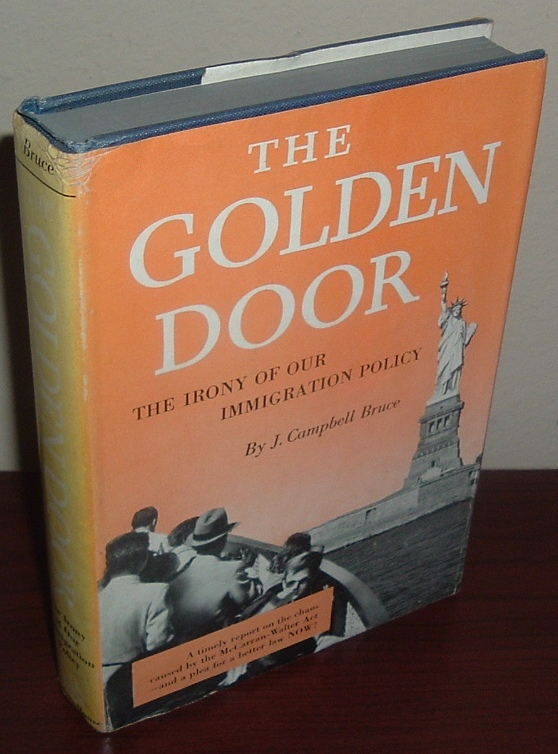 Image for The Golden Door: The Irony of Our Immigration Policy