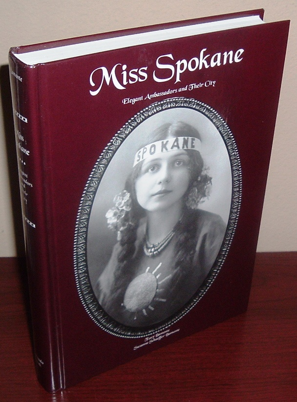 Image for Miss Spokane: Elegant Ambassadors and Their City