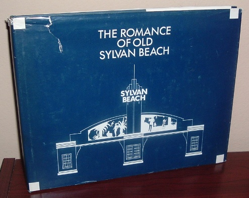 Image for The Romance of Sylvan Beach: A Hundred Years of Amusement and Nostalgia