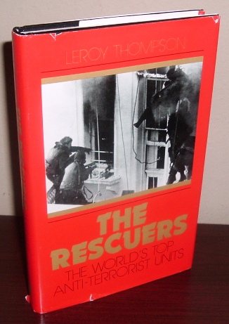 Image for The Rescuers: The World's Top Anti-Terrorist Units