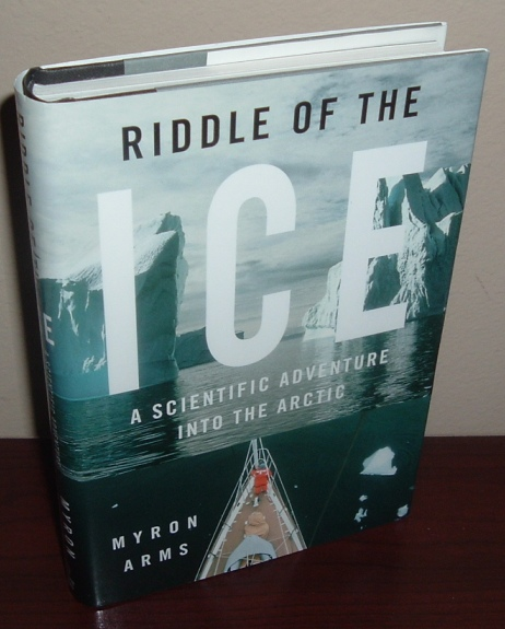 Image for Riddle of the Ice: A Scientific Adventure into the Arctic