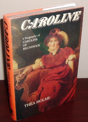 Image for Caroline: A Biography of Caroline of Brunswick