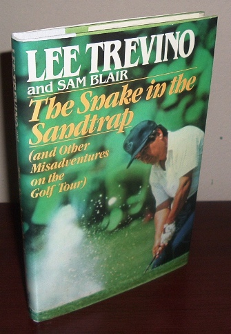 Image for The Snake in the Sandtrap (and Other Misadventures on the Golf Tour)