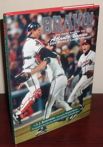 Image for Bravo!: The Inside Story of the Atlanta Braves' 1995 World Series Championship