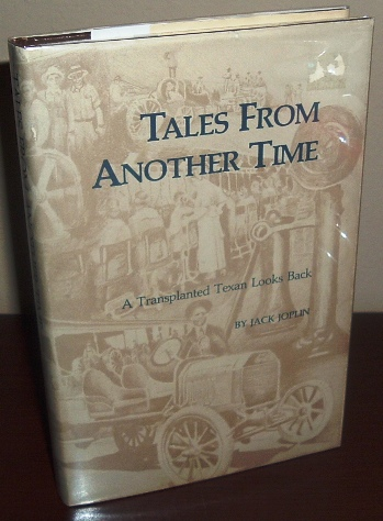 Image for Tales From Another Time: A Transplanted Texan Looks Back