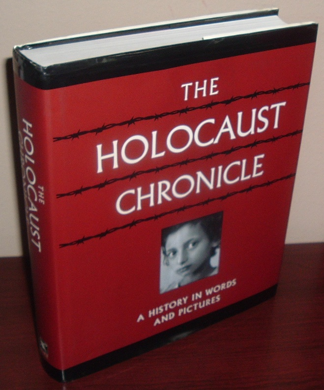 Image for The Holocaust Chronicle: A History in Words and Pictures
