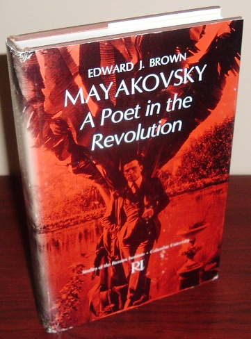 Image for Mayakovsky: A Poet in Revolution