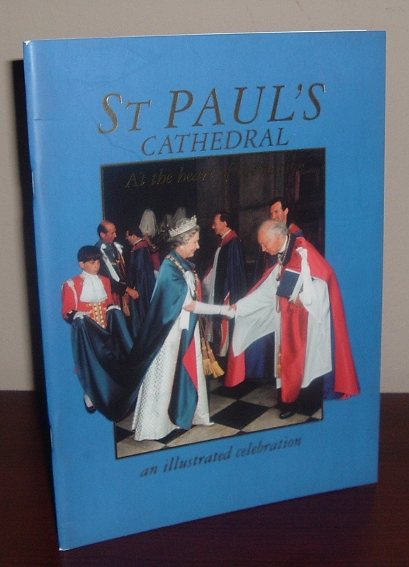 Image for St. Paul's Cathedral: At the Heart of a Nation, an Illustrated Celebration