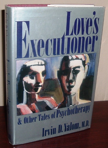 Image for Love's Executioner and Other Tales of Psychotherapy
