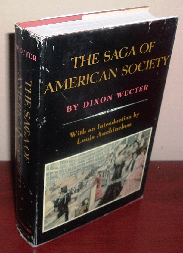Image for The Saga of American Society: A Record of Social Aspiration 1907-1937